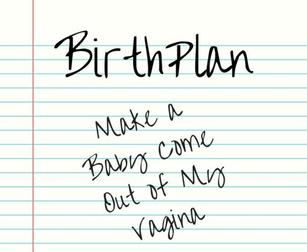 Your Birth Plan – Is it important?